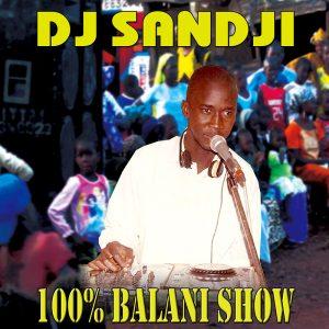 DJ Sandji 100% Balani Show
