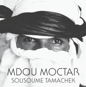 Mdou Moctar – Sousoume Tamachek
