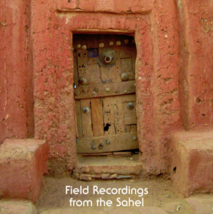 Field Recordings from the Sahel